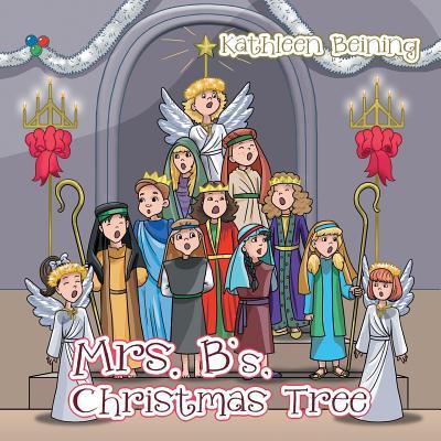 Mrs. B's Christmas Tree, Beining, Kathleen