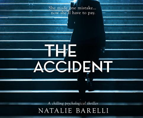 Image for The Accident: A chilling psychological thriller