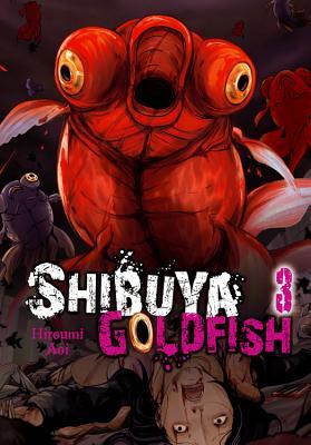 Image for Shibuya Goldfish, Vol. 3 (Shibuya Goldfish (3))