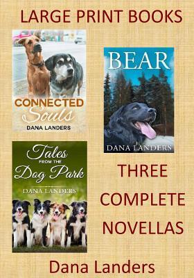 Image for Large Print Books:3 Complete Novellas: Large Type Books for Seniors (Large Font Novels)