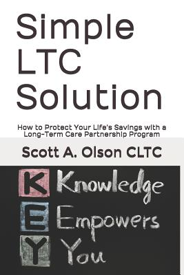 Image for Simple LTC Solution: How to Protect Your Lifes Savings with a Long-Term Care Partnership Program