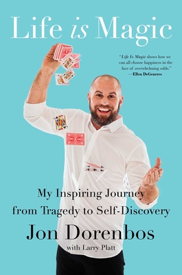 Image for LIFE IS MAGIC: MY INSPIRING JOURNEY FROM TRAGEDY TO SELF-DISCOVERY