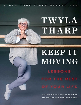 Image for Keep It Moving: Lessons for the Rest of Your Life