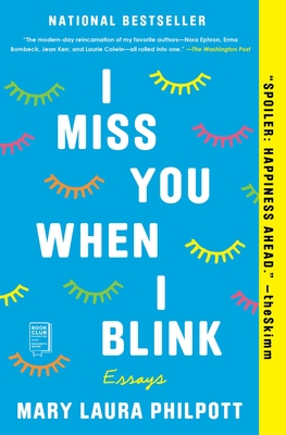 Image for I MISS YOU WHEN I BLINK: ESSAYS