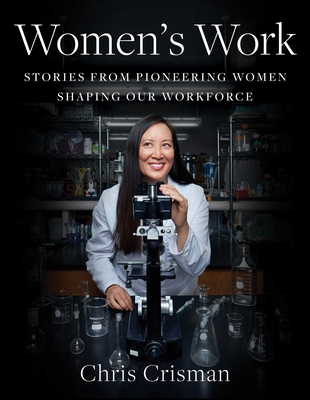 Image for WOMEN'S WORK: Stories from Pioneering Women Shapin
