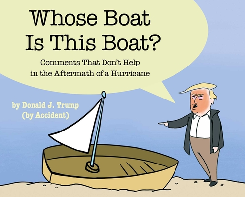 Image for Whose Boat Is This Boat?: Comments That Don't Help in the Aftermath of a Hurricane