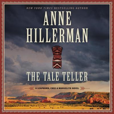 Image for The Tale Teller: A Leaphorn, Chee & Manuelito Novel: The Leaphorn, Chee & Manuelito Novels, book 5