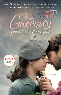 Image for Guernsey Literary and Potato Peel Pie Society (Movie Tie-In Edition): A Novel