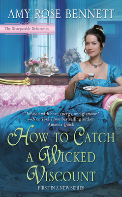 Image for How to Catch a Wicked Viscount (The Disreputable Debutantes)