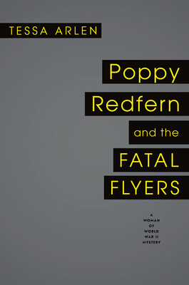 Image for Poppy Redfern and the Fatal Flyers (A Woman of WWII Mystery)