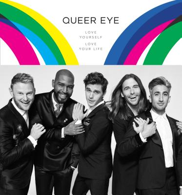 Image for QUEER EYE: Love Yourself, Love Your Life