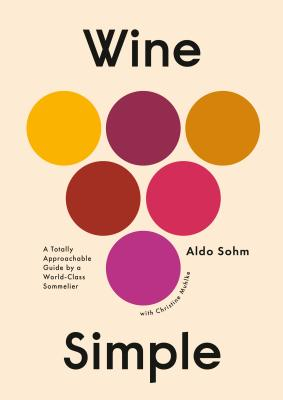 Image for WINE SIMPLE: A Totally Approachable Guide from a W
