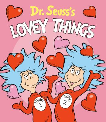 Image for Dr. Seuss's Lovey Things