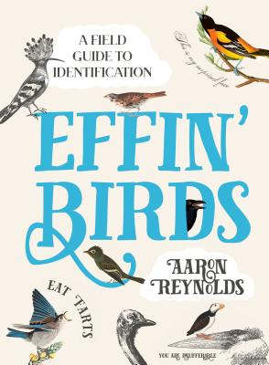 Image for Effin' Birds: A Field Guide to Identification