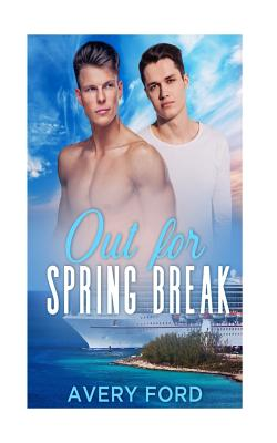 Image for OUT FOR SPRING BREAK