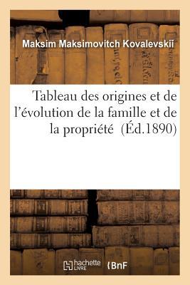 Image for Tableau Des Origines Et de l'Évolution de la Famille Et de la Propriété (Sciences Sociales) (French Edition)