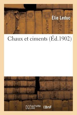 Image for Chaux et ciments. (Litterature) (French Edition)