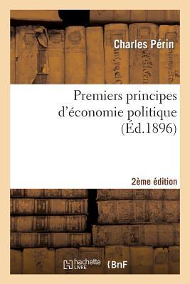 Image for Premiers principes d'économie politique 2e édition (Sciences Sociales) (French Edition)