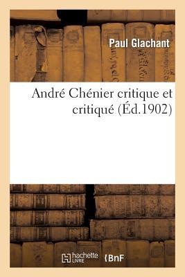 Image for André chénier critique et critiqué (Litterature) (French Edition)