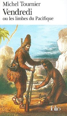 Image for Vendredi ou les Limbes du Pacifique (Folio Series Number 959)
