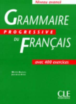 Image for Grammaire Progressive du Francais / Niveau Avance