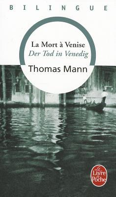 "Der Tod in Venedig / La mort a Venise (Bilingue), ""Mann, Thomas"""