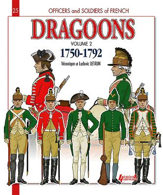 Image for French Dragoons. Volume 2 1750-1762