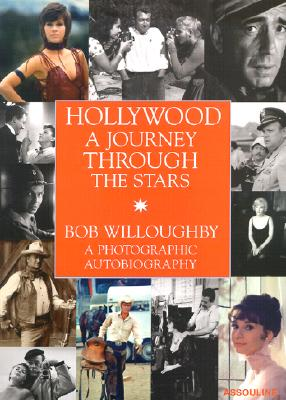 Image for Hollywood: a Journey Through the Stars: A Photographic Autobiography