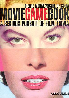 Image for Movie Game Book: A Serious Pursuit Of Film Trivia