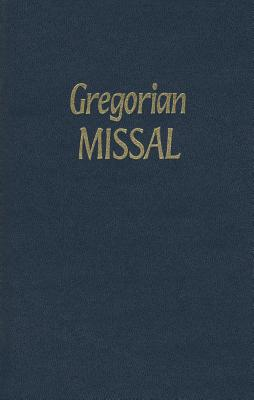 Image for The Gregorian Missal: For Sundays and Solemnities: Notated in Gregorian Chant by the Monks of Solesmes