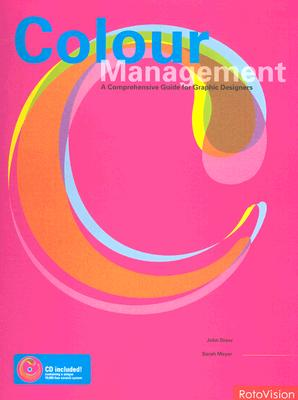 Image for Color Management: A Comprehensive Guide For Graphic Designers