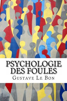 Image for Psychologie des foules (French Edition)