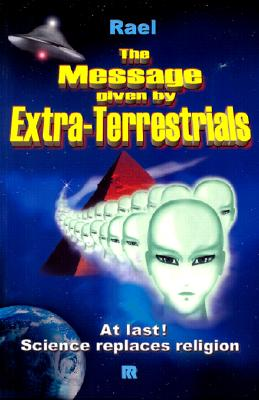 Image for The Message Given by Extra-Terrestrials