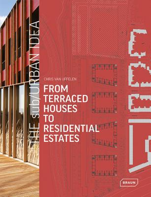 Image for The sub/Urban Idea: From Terraced Houses to Residential Estates