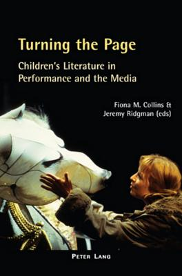 Image for Turning the Page: Childrens Literature in Performance and the Media