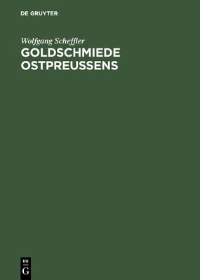 Image for Goldschmiede Ostpreussens (German Edition)