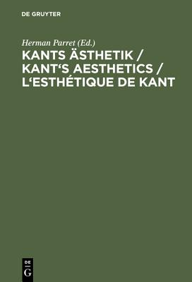 Kants Asthetik / Kant's Aesthetics / L'Esthetique de Kant (German Edition)
