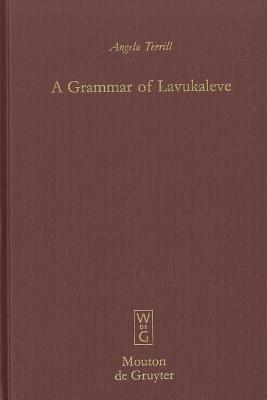 Image for A Grammar of Lavukaleve (Mouton Grammar Library)