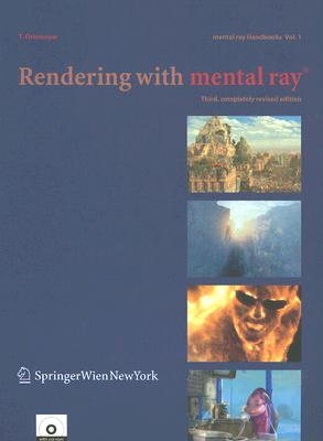 Image for Rendering with mental ray® (mental ray® Handbooks)