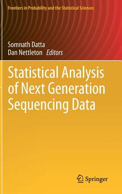 Statistical Analysis of Next Generation Sequencing Data (Frontiers in Probability and the Statistical Sciences)