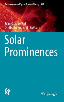 Solar Prominences (Astrophysics and Space Science Library)