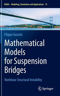 Image for Mathematical Models for Suspension Bridges: Nonlinear Structural Instability (MS&A)