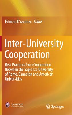 Image for Inter-University Cooperation: Best Practices from Cooperation Between the Sapienza University of Rome, Canadian and American Universities