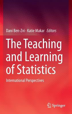 Image for The Teaching and Learning of Statistics: International Perspectives