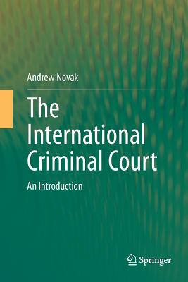 Image for The International Criminal Court: An Introduction (Springerbriefs in Law)