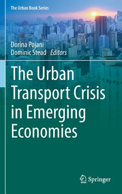 Image for The Urban Transport Crisis in Emerging Economies (The Urban Book Series)