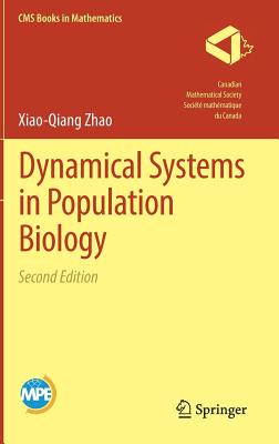 Dynamical Systems in Population Biology (CMS Books in Mathematics), Zhao, Xiao-Qiang