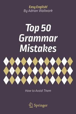 Image for Top 50 Grammar Mistakes: How to Avoid Them (Easy English!)