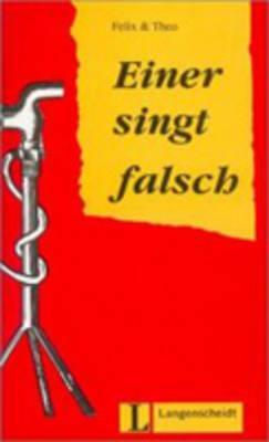 Image for Felix Und Theo - Level 2: Einer Singt Falsch (German Edition)