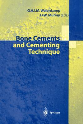 Image for Bone Cements and Cementing Technique